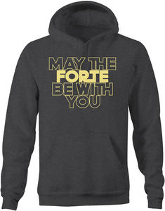 CMS Band Hoodie, dark gray with words May the Forte Be With You on the front.  No function on picture